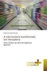 A vida humana transformada em mercadoria