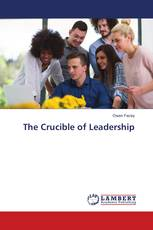The Crucible of Leadership