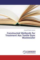 Constructed Wetlands for Treatment Azo Textile Dyes Wastewater