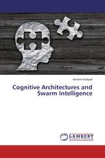 Cognitive Architectures and Swarm Intelligence