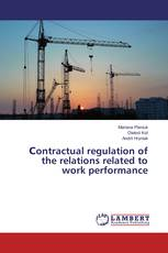 Сontractual regulation of the relations related to work performance