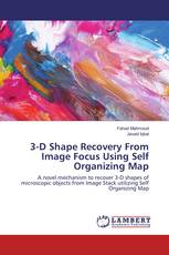 3-D Shape Recovery From Image Focus Using Self Organizing Map