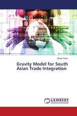 Gravity Model for South Asian Trade Integration