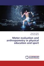 Motor evaluation and anthropometry in physical education and sport