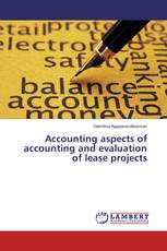 Accounting aspects of accounting and evaluation of lease projects