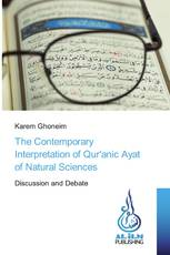The Contemporary Interpretation of Qur'anic Ayat of Natural Sciences