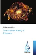The Scientific Reality of Existence