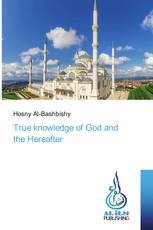 True knowledge of God and the Hereafter