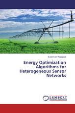 Energy Optimization Algorithms for Heterogeneous Sensor Networks
