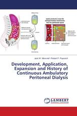 Development, Application, Expansion and History of Continuous Ambulatory Peritoneal Dialysis