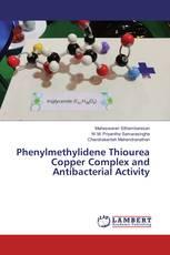 Phenylmethylidene Thiourea Copper Complex and Antibacterial Activity