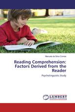 Reading Comprehension: Factors Derived from the Reader