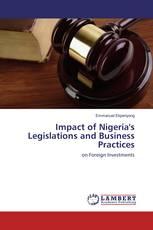 Impact of Nigeria's Legislations and Business Practices