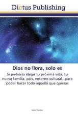 Dios no llora, solo es