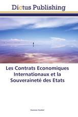 Les Contrats Economiques Internationaux et la Souveraineté des Etats
