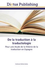 De la traduction à la traductologie