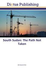 South Sudan: The Path Not Taken