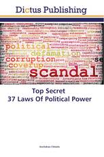 Top Secret 37 Laws Of Political Power