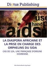 LA DIASPORA AFRICAINE ET LA PRISE EN CHARGE DES ORPHELINS DU SIDA
