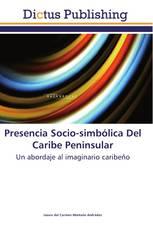 Presencia Socio-simbólica Del Caribe Peninsular
