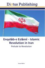 Enqelāb-e Eslāmī - Islamic Revolution in Iran