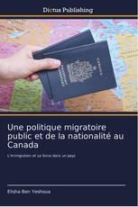 Une politique migratoire public et de la nationalité au Canada
