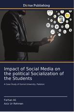 Impact of Social Media on the political Socialization of the Students