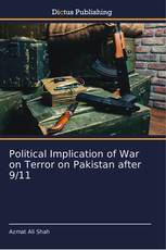 Political Implication of War on Terror on Pakistan after 9/11