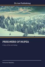 PRISONERS OF HOPEA