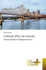 L'Attitude d'Être, Be-Attitude