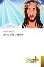 Jésus et la création