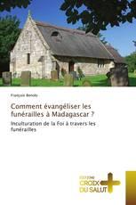 Comment évangéliser les funérailles à Madagascar?