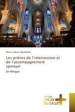 Les prières de l'intercession et de l'accompagnement spirituel