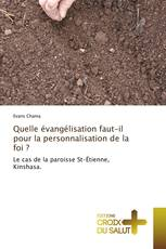 Quelle évangélisation faut-il pour la personnalisation de la foi ?