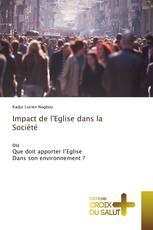 Impact de l'Eglise dans la Société