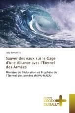 Sauver des eaux sur le Gage d'une Alliance avec l'Éternel des Armées