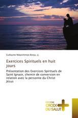 Exercices Spirituels en huit jours