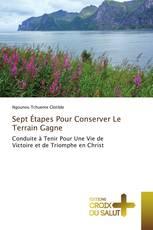 Sept Étapes Pour Conserver Le Terrain Gagne