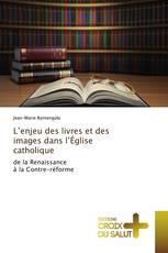 L'enjeu des livres et des images dans l'Église catholique