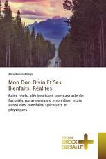 Mon Don Divin Et Ses Bienfaits, Réalités