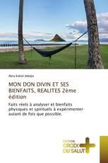 MON DON DIVIN ET SES BIENFAITS, REALITES 2ème édition
