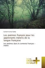 Les poèmes français pour les apprenants indiens de la langue française