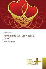 """Révélations sur """"Les Noces à Cana"""""""