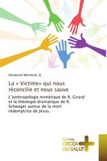 La « Victime» qui nous réconcilie et nous sauve