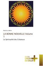 LA BONNE NOUVELLE Volume 1