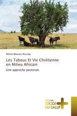 Les Tabous Et Vie Chrétienne en Milieu Africain