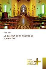 Le pasteur et les risques de son métier