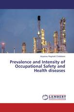 Prevalence and Intensity of Occupational Safety and Health diseases