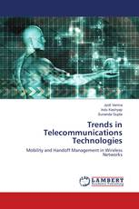 Trends in Telecommunications Technologies