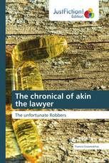 The chronical of akin the lawyer